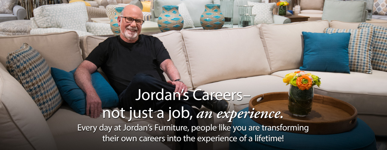 Careers at Jordan's Furniture stores in CT, MA, NH, and RI